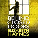 Behind Closed Doors Audiobook by Elizabeth Haynes Narrated by Lucy Price-Lewis