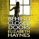 Behind Closed Doors Audiobook by Elizabeth Haynes Narrated by Lucy Price-Lewis