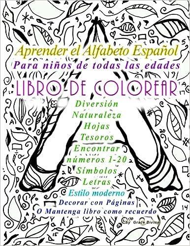 Aprender el Alfabeto Español Para niños de todas las edades LIBRO DE ...