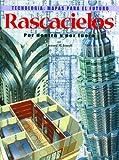 Rascacielos: Por Dentro y Por Fuera (Tecnologia: Mapas Para El Futuro) (Spanish Edition)