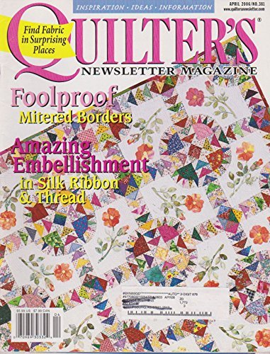 - Quilter'S Newsletter Magazine Single Issue Magazine April 2006