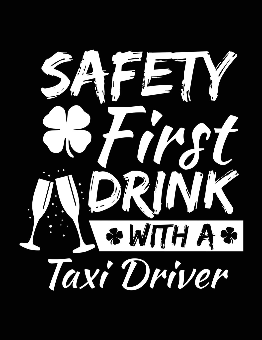 Safety First Drink With A Taxi Driver: St. Patrick's Day Journal Notebook, Blank Lined Notebook, 8.5 x 11 (Journals To Write In) V2