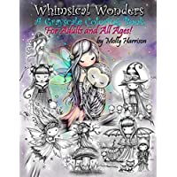 Whimsical Wonders: A Grayscale Coloring Book for Adults and All Ages! Featuring Sweet Fairies, Mermaids, Halloween Witches, Owls, and More!