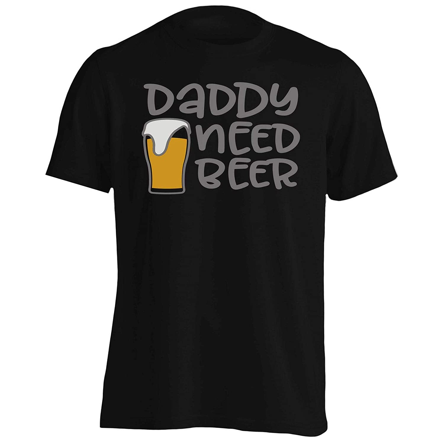 Daddy Need Beer Mens T-Shirt Tee gg205m