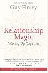 Relationship Magic: Waking Up Together Paperback