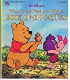 Winnie the Pooh and Piglet's Book of Opposites, Walt Disney Productions, 0307060438