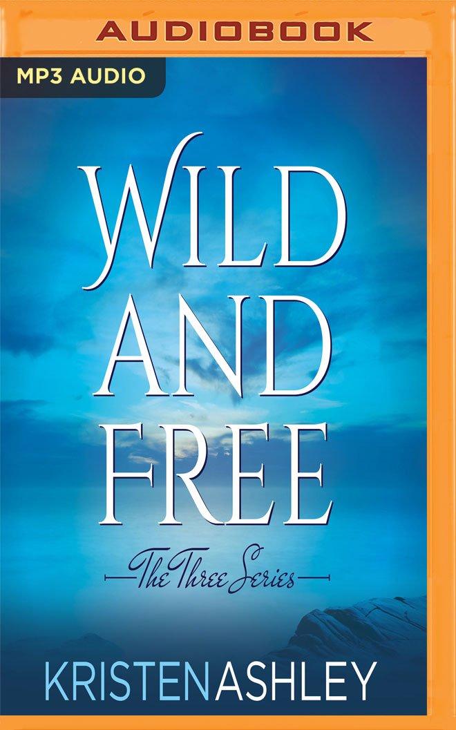 Download Wild and Free (The Three Series) pdf epub
