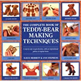 The Complete Book of Teddy-Bear Making Techniques