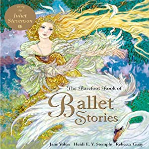 The Barefoot Book of Ballet Stories Audiobook