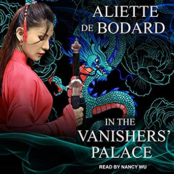 In the Vanisher's Palace by Aliette de Bodard science fiction and fantasy book and audiobook reviews