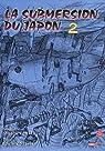 La submersion du Japon, tome 2 : La fosse du Japon par Komatsu