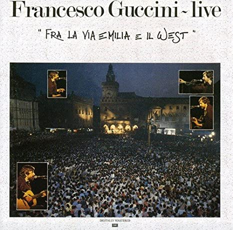 Fra La Via Emilia E Il West - Live: GUCCINI FRANCESCO: Amazon.it: Musica