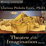 Theatre of the Imagination, Vol. 1