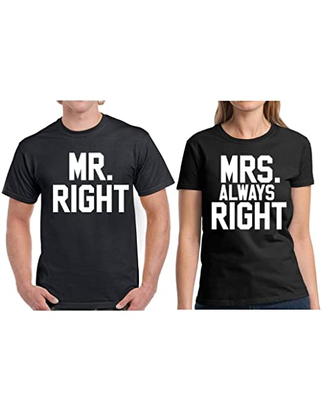 Amazon Com Vizor Mr Right Mrs Always Right Shirts Funny Valentine