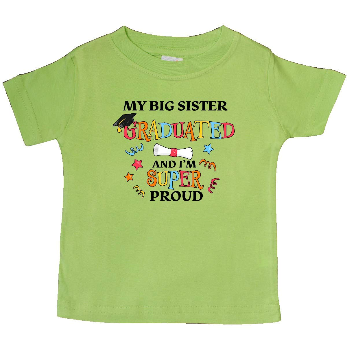 inktastic My Big Sister Graduated and Im Super Proud Baby T-Shirt