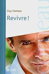 Revivre ! Paperback