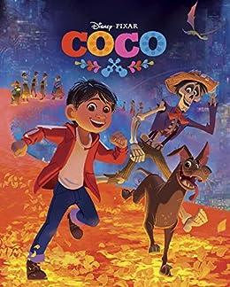 Coco Movie Storybook Disney Movie Storybook Ebook