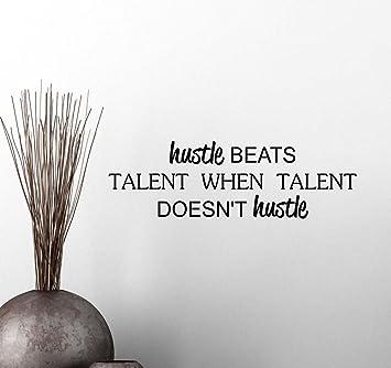 Amazoncom Wall Vinyl Decal Hustle Beats Talent When Talent Doesnt