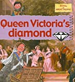 img - for Queen Victoria's Diamond (Stories of Great People) book / textbook / text book