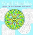 World Mandalas: 100 New Designs for C...