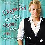 Dogwood Days & Spring Fever | Poppy Dennison