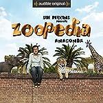 Ep. 2: Anaconda (Sue Perkins Presents Zoopedia) | Sue Perkins