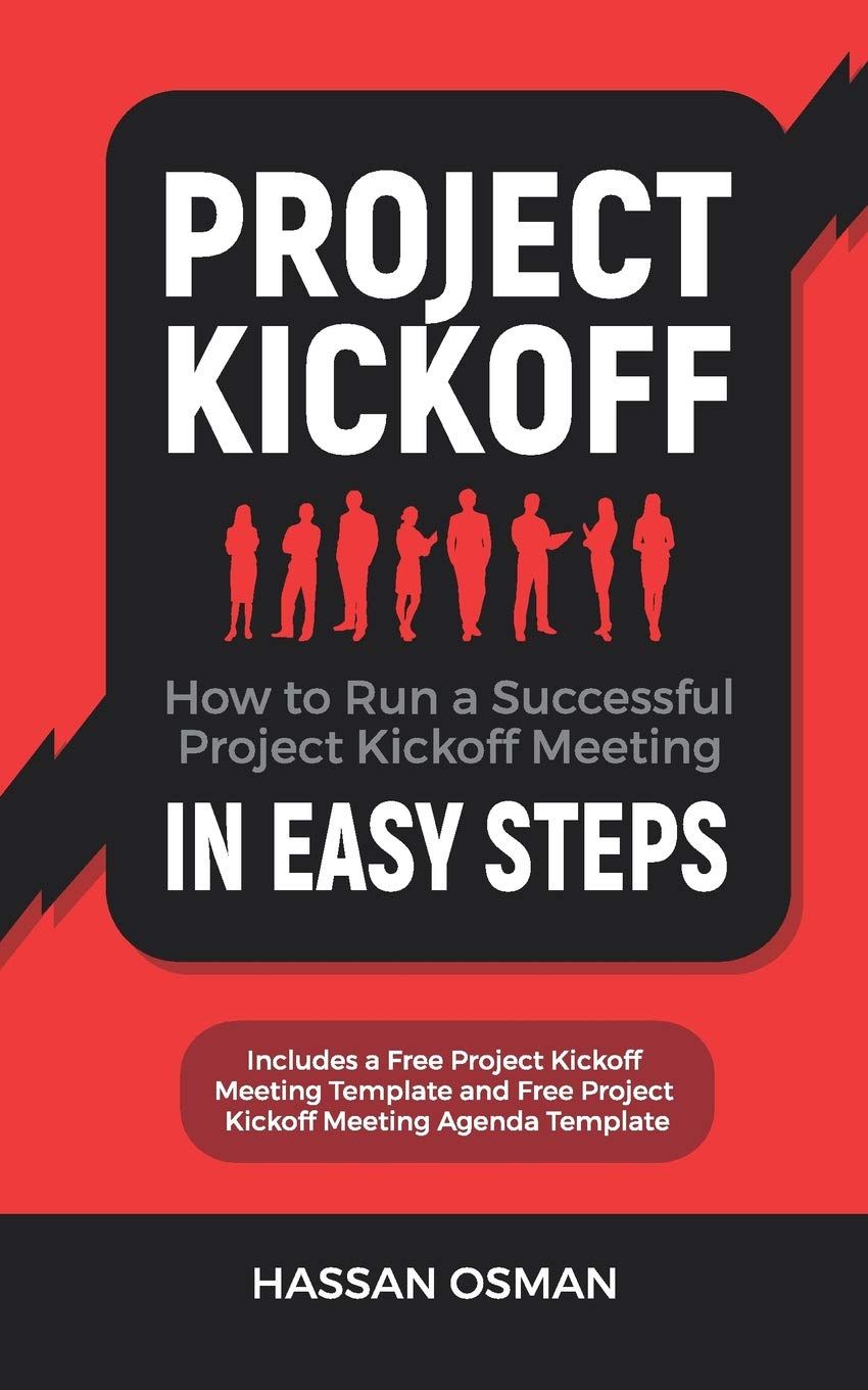 Amazon Com Project Kickoff How To Run A Successful Project