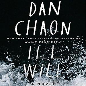 Ill Will Audiobook