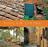 : Tuscan Living (Mini Lifestyle Library series)