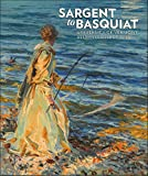 img - for Sargent to Basquiat: University of Vermont Alumni Collections book / textbook / text book