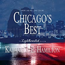 Chicago's Best Audiobook by Katharine E. Hamilton Narrated by Ashley Holt