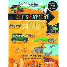 Let's Explore. Safari (Lonely Planet Kids)