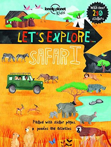 Let's Explore ... Safari (Lonely Planet Kids)