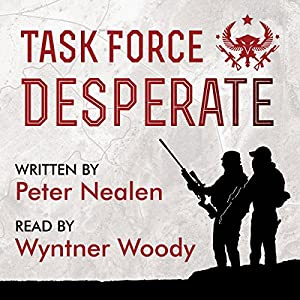 Task Force Desperate Audiobook