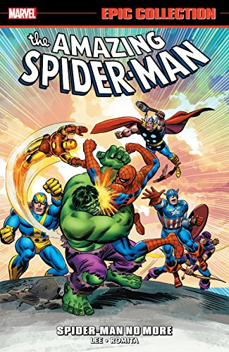 Amazing Spider-Man Epic Collection: Spider-Man No More (Amazing Spider-Man (1963-1998))