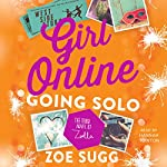 Girl Online: Going Solo: The Third Novel by Zoella | Zoe Sugg