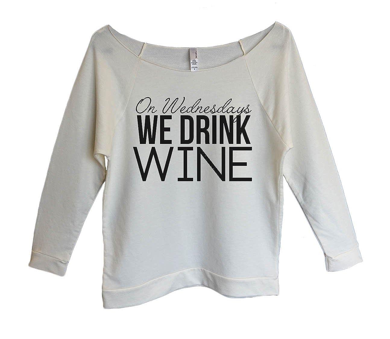 Womens 3/4 Sleeve Raglan On Wednesdays We Drink Wine Sweater Gift- Funny Threadz