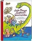 Jede Menge Quatsch-Geschichten: Von Astrid Lindgren, Christine Nöstlinger, Dietl Erhard, Boie Kirsten, Maar Paul. Mit vielen lustigen Spieletipps