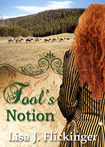 Fool's Notion by [Flickinger, Lisa J.]