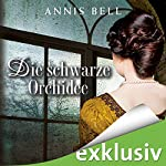 Die schwarze Orchidee (Lady Jane 2) | Annis Bell