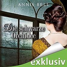 Die schwarze Orchidee (Lady Jane 2) Hörbuch von Annis Bell Gesprochen von: Sabina Godec