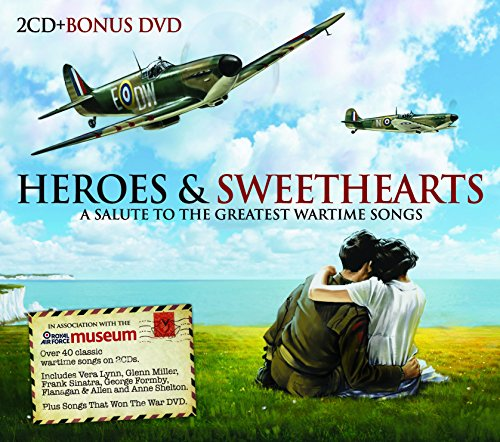 Heroes and sweethearts : a salute to the greatest wartime songs |