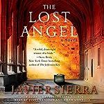 The Lost Angel: A Novel | Javier Sierra