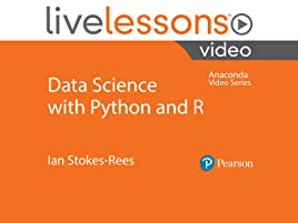 Watch Data Science with Python and R LiveLessons (Anaconda