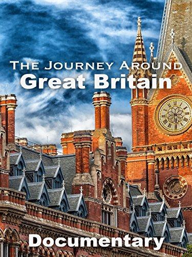 The Journey Around Great Britain Documentary