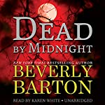 Dead by Midnight: The Dead By Trilogy, Book 1   Beverly Barton