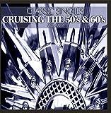 Classic Singles- Cruising the 50's & 60's, Vol. 2