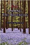Evil among the Bluebells, Desmond Harcourt, 143893131X
