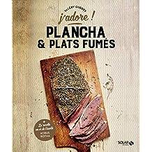 Plancha et plats fumés - j'adore (French Edition)