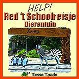 Help! Red 't Schoolreisje: Dierentuin: : Interactief Prentenboek met spelletjes voor 3 tot 8 jarigen. Vind de dieren, zoals de panda, aap, giraf, koala ... ze terug waar ze horen. (Dutch Edition)